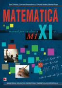 MATEMATICA M1. MANUAL PENTRU CLASA A XI-A - ALEXANDRESCU, Cristian; ANDREI, Gabriel; POPA, Marian; ZAHARIA, Dan