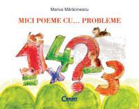 MICI POEME CU... PROBLEME - Marius Maracinescu