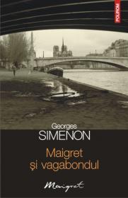 Maigret si vagabondul - Georges Simenon