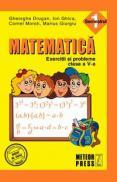 Matematica. Exercitii si probleme. Clasa a V-a, semestrul I 2011-2012 - Gheorghe Drugan, Ion Ghica, Cornel Moroti, Marius Giurgiu