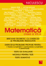Matematica clasa a VII-a. Breviar teoretic cu exercitii si probleme rezolvate - Simion Petre, Victor Nicolae s.a.
