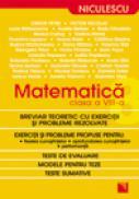 Matematica clasa a VIII-a. Breviar teoretic cu exercitii si probleme rezolvate - Simion Petre, Victor Nicolae s.a.
