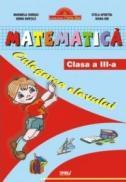 Matematica cls a III-a. Culegerea elevului - Marinela Chiriac, Doina Burtila, Stela Apostol, Ioana Ion