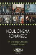 Noul cinema romanesc. De la tovarasul Ceausescu la domnul Lazarescu - Cristina Corciovescu (coordonator), Magda Mihailescu (coordonator)