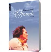 Ofrande. Memorii - Cornelia Pillat