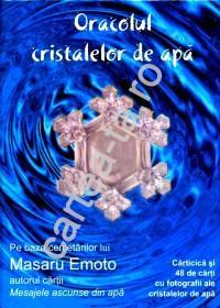 Oracolul cristalelor de apa - Masaru Emoto