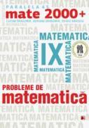 PROBLEME DE MATEMATICA PENTRU CLASA A IX-A - BADESCU, Ovidiu; DRAGOMIR, Adriana; DRAGOMIR, Lucian