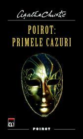 Poirot:Primele cazuri - Agatha Christie