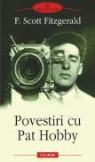 Povestiri cu Pat Hobby - Francis Scott Fitzgerald