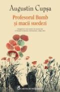 Profesorul Bumb si macii suedezi - Augustin Cupsa