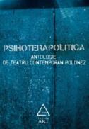 Psihoterapolitica - ***