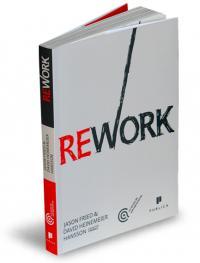 REWORK - David Heinemeier Hansson, Jason Fried
