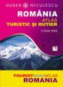 Romania. Atlas turistic si rutier - HUBER-NICULESCU