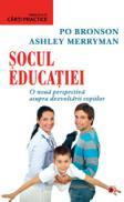 SOCUL EDUCATIEI - BRONSON, Po ; MERRYMAN, Ashley