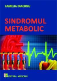 Sindromul metabolic - Camelia Diaconu