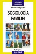 Sociologia familiei - Martine Segalen