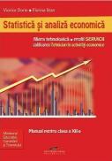 Statistica si analiza economica. Manual pentru clasa a XII-a - Viorica Dorin, Florina Stan