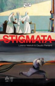 Stigmata - Lorenzo Mattotti, Claudio Piersanti