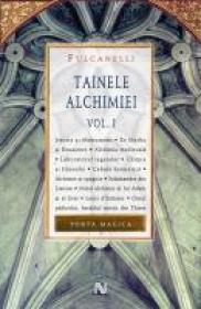 Tainele Alchimiei (vol. I) - Fulcanelli