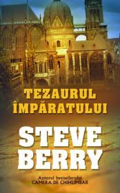 Tezaurul Imparatului - Steve Berry