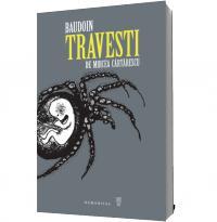 Travesti de Mircea Cartarescu - Mircea Cartarescu Edmond Baudoin