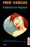 Tridentul lui Neptun - Fred Vargas