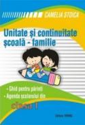 Unitate si continuitate scoala-familie clasa I (Agenda elevului) - Camelia Stoica