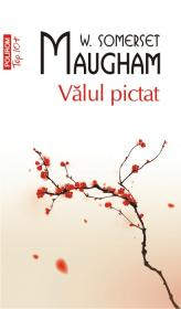 Valul pictat (Editia 2011) - W. Somerset Maugham