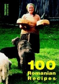 100 Romanian Recipes - ***