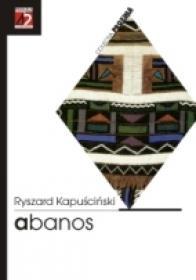 Abanos - Kapucinski Ryszard