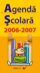 Agenda Scolara 2006-2007 - Lobaza Marius, Lobaza Daniela