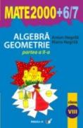 Algebra, Geometrie. Clasa A Viii-a. Partea A Ii-a - Negrila Anton, Negrila Maria