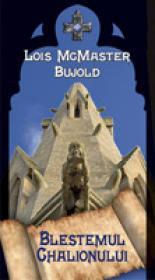 Blestemul Chalionului - Lois McMaster Bujold