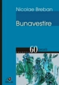 Bunavestire - Breban Nicolae