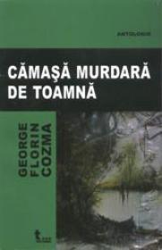 Camasa Murdara De Toamna - G. F. Cozma