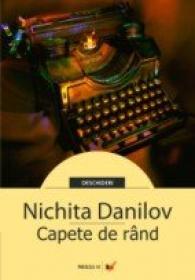 Capete De Rand - Danilov Nichita