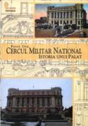 Cercul National Militar. Istoria Unui Palat - Petre Otu