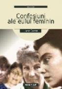 Confesiuni Ale Eului Feminin - Cozea Liana