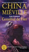 Consiliul De Fier - China Mieville