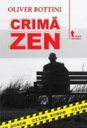 Crima Zen (crime scene 4) - Oliver Bottini