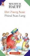 Der Zwerg Nase / Piticul Nas-lung - Hauff Wilhelm