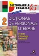 Dictionar De Personaje Literare Din Proza si Dramaturgia Romaneasca. Vol. Ii - Sindrilaru Florin