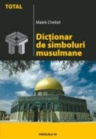 Dictionar De Simboluri Musulmane - Chebel Malek