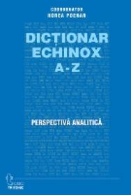 Dictionar Echinox - Horea Poenar(coord.)