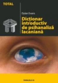 Dictionar Introductiv De Psihanaliza Lacaniana - Evans Dylan
