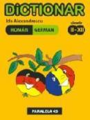 Dictionar Roman-german. Clasele Ii-xii - Alexandrescu Ida