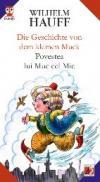 Die Geschichte Von Dem Kleinen Muck / Povestea Lui Muc Cel Mic - Hauff Wilhelm