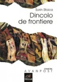 Dincolo De Frontiere - Stoica Sorin