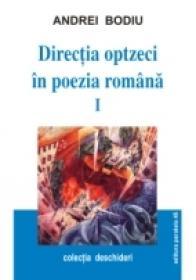 Directia '80 In Poezia Romana. Vol. I - Bodiu Andrei