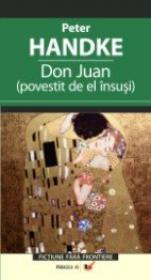 Don Juan (povestit De El Insusi) - Handke Peter